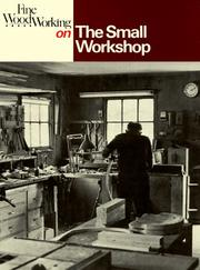 Cover of: The Small Workshop (Fine Woodworking On)