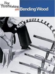 Cover of: Bending Wood (Fine Woodworking On)