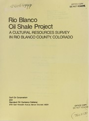 Cover of: A cultural resources survey for the Rio Blanco Oil Shale Project in Rio Blanco County, Colorado