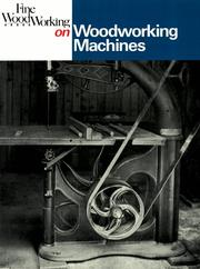 Cover of: Woodworking Machines (Fine Woodworking On)