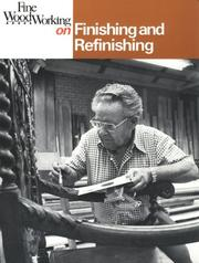 Cover of: Finishing and Refinishing (Fine Woodworking On)