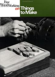 Cover of: Fine woodworking on things to make |