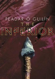 Cover of: The inferior | Peadar OМ' Guilin
