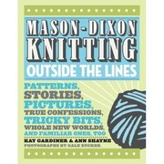 Cover of: Mason-Dixon knitting outside the lines | Kay Gardiner