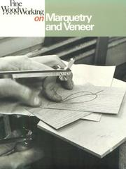 Cover of: Marquetry and Veneer (Fine Woodworking On)