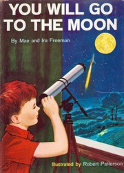 Cover of: You will go to the moon | Mae Blacker Freeman
