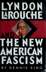 Cover of: Lyndon LaRouche and the new American fascism