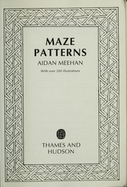 Cover of: Maze patterns | Aidan Meehan