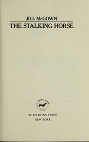 Cover of: The stalking horse | Jill McGown