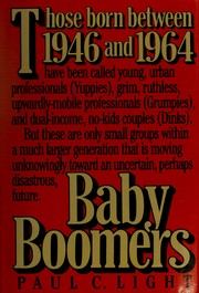 Cover of: Baby boomers | Paul Charles Light
