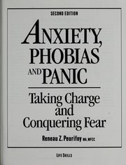 Cover of: Anxiety, Phobias and Panic: Taking Charge and Conquering Fear