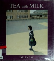 Cover of: Tea with milk | Allen Say