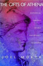 Cover of: The Gifts of Athena: Historical Origins of the Knowledge Economy