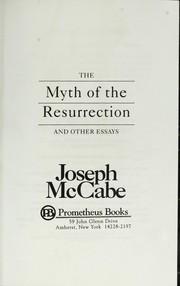 essay myth other resurrection The myth of the resurrection and other essays the myth of the resurrection and other essays (1993 the myth of the resurrection and other essays by , 1993.