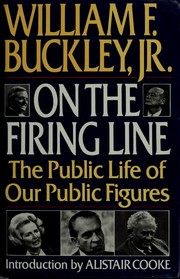 Cover of: On the firing line: the public life of our public figures
