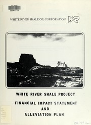 Cover of: White River Shale Project financial impact and alleviation plan