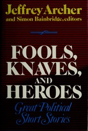 Cover of: Fools, Knaves and Heroes |