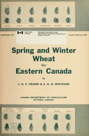 Cover of: Spring and winter wheat for Eastern Canada | J. G. C. Fraser