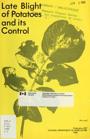Cover of: Late blight of potatoes and its control | Lorne Clayton Callbeck