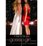 Cover of: It Had to Be You (Gossip Girl 0.5) |
