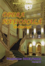 Cover of: Opera Nationala din Bucuresti. Stagiunea 2003/2004. Partea II by