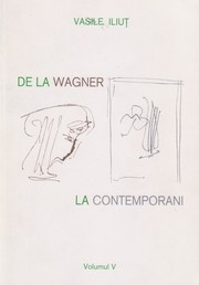 Cover of: De la Wagner la contemporani, vol 5 by