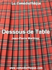 Cover of: Dessous de Table by Jean-Pierre Martinez