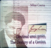 Cover of: George Enescu, destinul unui geniu / George Enescu, the Destiny of a Genius by Mihai Cosma