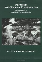 Cover of: Narcissism and character transformation | Nathan Schwartz-Salant