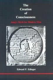 Cover of: The creation of consciousness