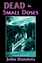 Cover of: Dead in small doses: a Tony Del Plato mystery