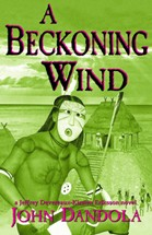 Cover of: A beckoning wind: a Jeffrey Devereaux-Kirsten Eriksson novel
