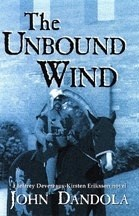 Cover of: The unbound wind: a Jeffrey Devereaux-Kirsten Eriksson novel