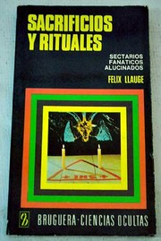 Cover of: Sacrificios y rituales by Félix Llaugé Dausá