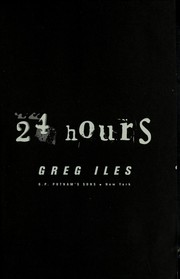 Cover of: 24 hours | Greg Iles
