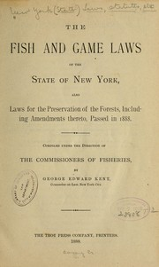 Cover of: The fish and game laws of the state of New York