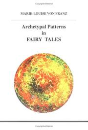 Cover of: Archetypal patterns in fairy tales