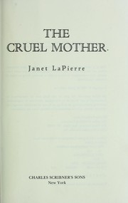 Cover of: The cruel mother