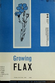 Cover of: Growing flax | Edward O. Kenaschuk