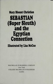 Cover of: Sebastian (super sleuth) and the Egyptian connection