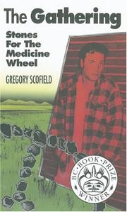 Cover of: The gathering: stones for the medicine wheel