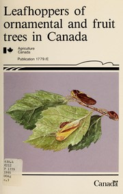 Cover of: Leafhoppers of ornamental and fruit trees in Canada
