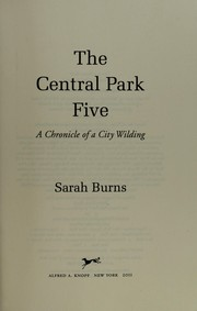 Cover of: The Central Park Five | Sarah Burns