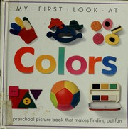 Cover of: My first look at colors. |