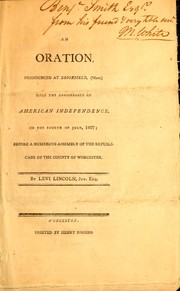 Cover of: An oration, pronounced at Brookfield, (Mass.) upon the anniversary of American independence, on the Fourth of July, 1807
