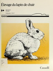 Cover of: Élevage du lapin de chair by Canada. Agriculture Canada