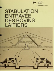 Cover of: Stabulation entravée des bovins laitiers