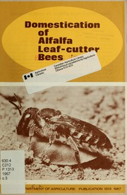 Cover of: Domestication of alfalfa leaf-cutter bees | G. A. Hobbs