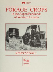 Cover of: Forage crops in the aspen parklands of Western Canada | S. E. Beacom
