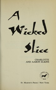 Cover of: A wicked slice